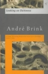 ANDRÉ BRINK: LOOKING ON DARKNESS bei amazon bestellen