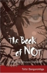 TSTSI DANGAREMBGA: THE BOOK OF NOT: STOPPING THE TIME bei amazon bestellen
